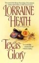Lorraine Heath - Texas Glory