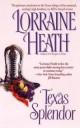 Lorraine Heath - Texas Splendor