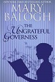 Mary Balogh - The Ungrateful Governess