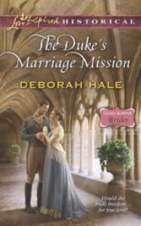 The duke's marriage mission