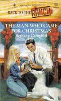 Bethany Campbell - The Man Who Came For Christmas