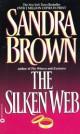 Sandra Brown - The Silken Web