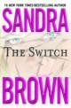 Sandra Brown - The switch