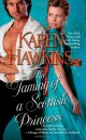 Karen Hawkins - The taming of a Scottish princess