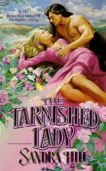 Sandra Hill - The tarnished lady