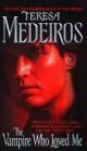 Teresa Medeiros - The Vampire Who Loved Me