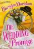 Carolyn Davidson - The wedding promise