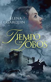 Elena Garquin - Tiempo de lobos