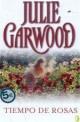 Julie Garwood - Tiempo de rosas