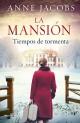Anne Jacobs - La mansión. Tiempos de tormenta