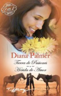 Diana Palmer - Tierra de pasiones