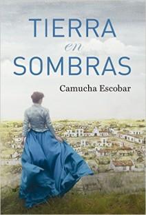 Camucha Escobar - Tierra en sombras