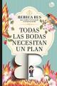 Rebeca Rus - Todas las bodas necesitan un plan B