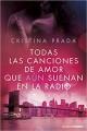 Cristina Prada - Todas las canciones de amor que aún suenan en la radio