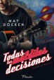 May Boeken - Todas las malditas decisiones