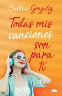 Cristina González - Todas mis canciones son para ti