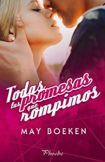 May Boeken - Todas las promesas que rompimos