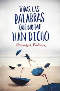 Véronique Poulain - Todas las palabras que no me han dicho