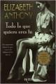 Elizabeth Anthony - Todo lo que quiero eres tú
