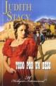 Judith Stacy - Todo por un beso