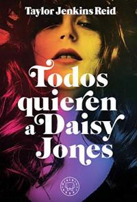 Todos quieren a Daisy Jones