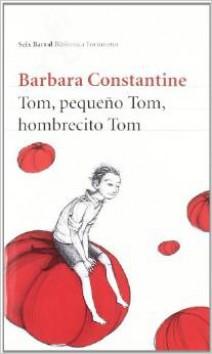 Barbara Constantine - Tom, pequeño Tom, hombrecito Tom