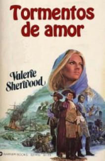 Valerie Sherwood - Tormentos de amor