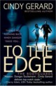 Cindy Gerard - To the edge