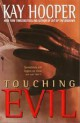 Kay Hooper - Touching evil