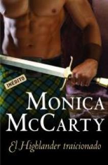 Monica McCarty - El highlander traicionado