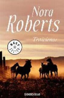 Nora Roberts - Traiciones