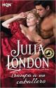 Julia London - Trampa a un caballero