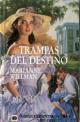 Marianne Willman - Trampas del destino