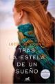 Lucía de Vicente - Tras la estela de un sueño
