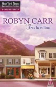 Robyn Carr - Tras la colina