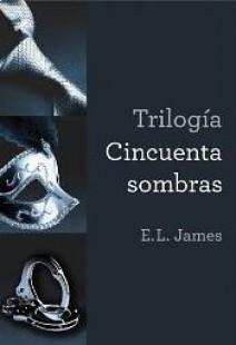 E.L. James - Trilogía 50 Sombras de Grey