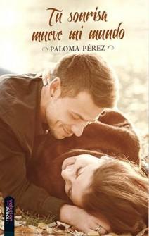 Paloma Pérez - Tu sonrisa mueve mi mundo