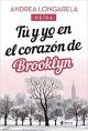 Andrea Longarela - Tú y yo en el corazón de Brooklyn