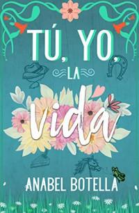 Tú, yo, la vida