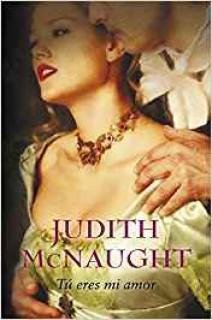 Judith McNaught - Tú eres mi amor