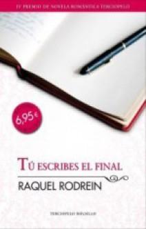 Raquel Rodrein - Tú escribes el final