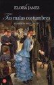 Eloisa James - Tus malas costumbres