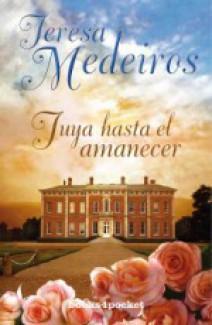Teresa Medeiros - Tuya hasta el amanecer