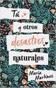 María Martínez - Tú y otros desastres naturales