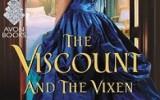 Lo nuevo de... Lorraine Heath: The Viscount and The Vixen
