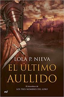 Lola P. Nieva - El último aullido