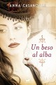 Anna Casanovas - Un beso al alba
