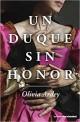 Olivia Ardey - Un duque sin honor