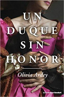 Olivia Ardey - Un duque sin honor