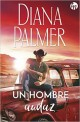Diana Palmer - Un hombre audaz